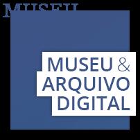 Museu e Arquivo Digital