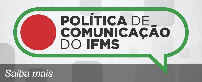 Política de Comunicação do IFMS