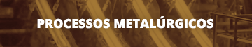 Processos Metalurgicos (link)
