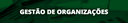 Especialização em Gestão de Organizações (link)