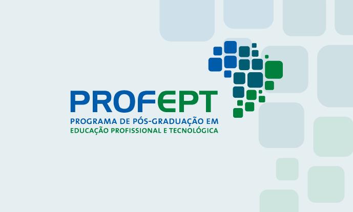 Mestrado Profissional em Educação Profissional e Tecnológica