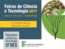 Feiras de Ciência e Tecnologia serão realizadas em outubro, nos dez municípios onde estão localizados os campi da instituição.