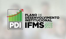Podem participar servidores e estudantes do IFMS. Etapa faz parte da elaboração do novo Plano de Desenvolvimento Institucional (PDI).